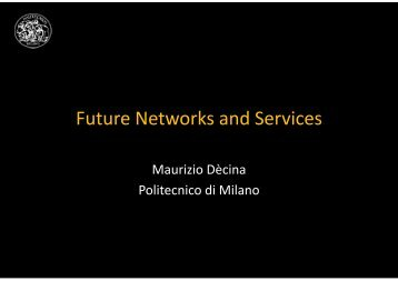 Future Networks and Services