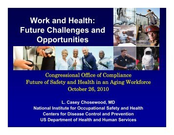 Work and Health Future Challenges and Opportunities