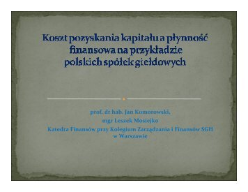 prof. dr hab. Jan Komorowski, mgr Leszek Mosiejko Katedra ...