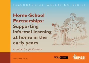 Home-School Partnerships Supporting informal learning at home in the early years