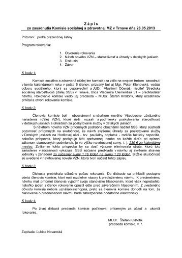 Zápisnica zo zasadnutia, 28. máj 2013 - Trnava