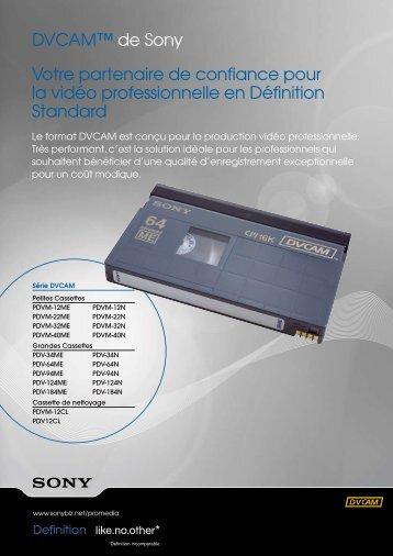 DVCAM™ de Sony Votre partenaire de confiance pour la vidéo ...