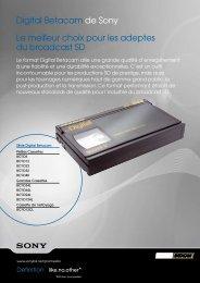 Digital Betacam de Sony Le meilleur choix pour les adeptes du broadcast SD