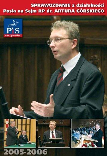 SPRAWOZDANIE z działalności Posła na Sejm RP dr ARTURA GÓRSKIEGO