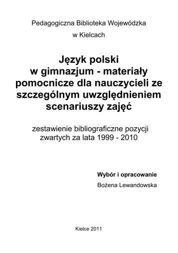 Język polski w gimnazjum - Pedagogiczna Biblioteka Wojewódzka ...