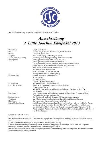 Ausschreibung 2 Little Joachim Edelpokal 2013