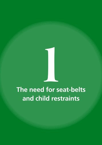 The need for seat-belts and child restraints - World Health ...