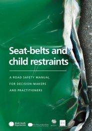 Seat-belts and child restraints - World Health Organization