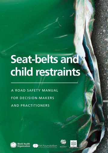 Seat-belts and child restraints - World Health Organization