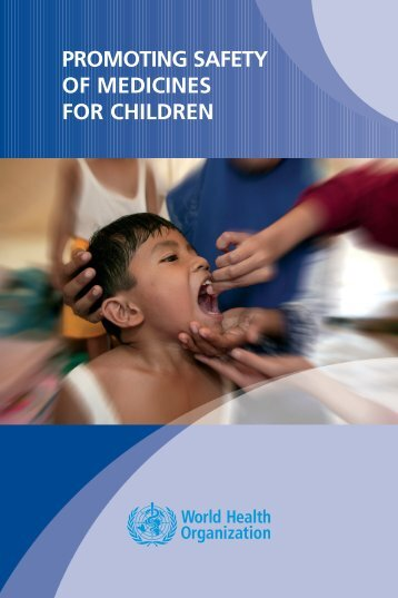Promoting safety of medicines for children - World Health Organization
