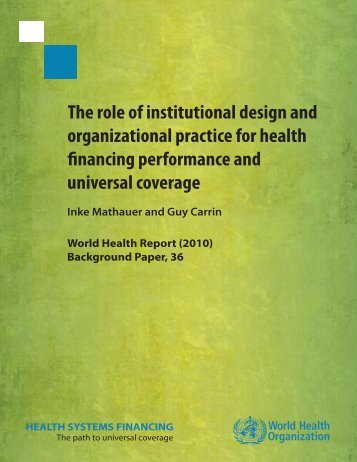 The role of institutional design and organizational practice for health ...