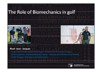 The Role of The Role of Biomechanics in golf Biomechanics in golf ...