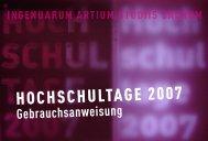 Hochschultage 2007 Die Hochschule erstrahlt