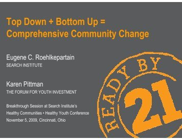 Top Down + Bottom Up = Comprehensive Community Change