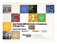 Sony-Toshiba Toshiba-IBM Cell Center of Competence @ Georgia Tech