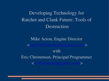 Developing Technology for Ratchet and Clank Future Tools of Destruction