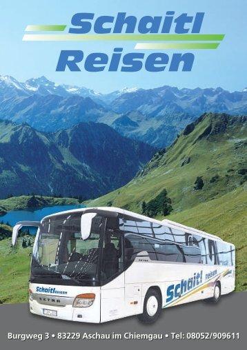 Burgweg 3 • 83229 Aschau im Chiemgau • Tel ... - Schaitl-Reisen