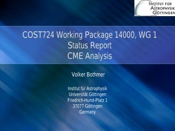 COST724 Working Package 14000 WG 1 Status Report CME Analysis