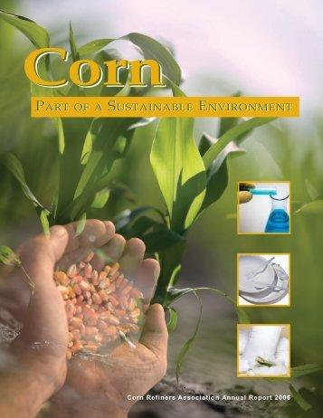 2006 Corn Annual - Corn Refiners Association