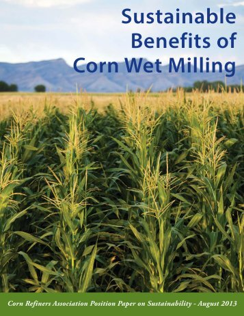 Sustainable Benefits of Corn Wet Milling