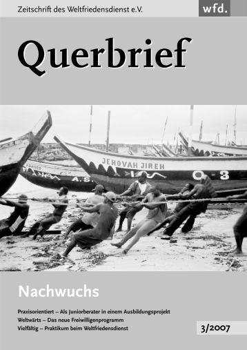 Querbrief Nr. 3/2007 - Nachwuchs - Weltfriedensdienst e.V.