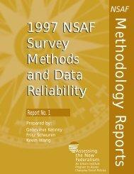 1997 NSAF Survey Methods and Data Reliability. - Urban Institute
