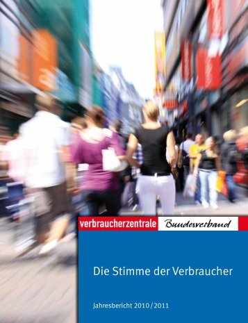 Jahresbericht 2010/2011 - vzbv