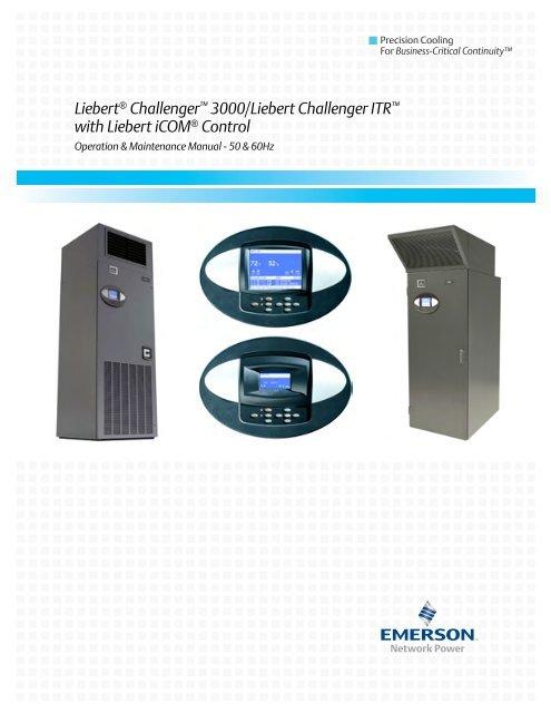 Liebert Challenger 3000/Liebert Challenger ITR with Liebert