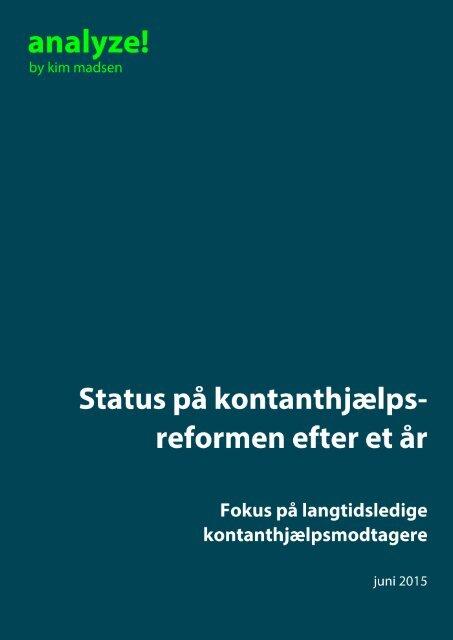 Status på kontanthjælpsreformen efter et år - Fokus på langtidsledige kontanthjælpsmodtagere - juni 2015