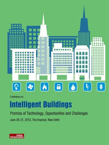 Intelligent Buildings conf2013_Final Version.qxp - India Infrastructure