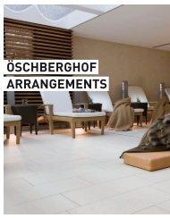 ÖSCHBERGHOF ARRANGEMENTS - Der Öschberghof