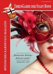 Bönnsches Karnevalsmagazing 2012/2013 - bei der Ehrengarde ...