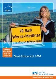Geschäftsbericht 2004 - VR-Bank Werra-Meißner eG