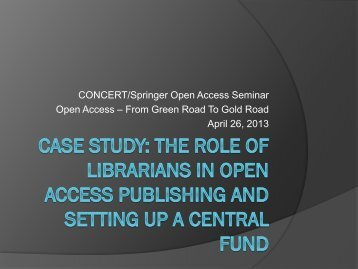 Open Access – From Green Road To Gold Road April 26 2013