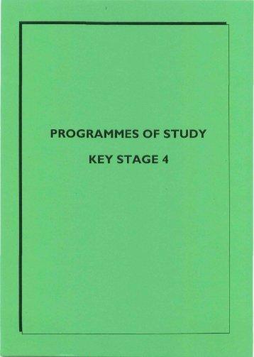 PROGRAMMES OF STUDY KEY STAGE 4