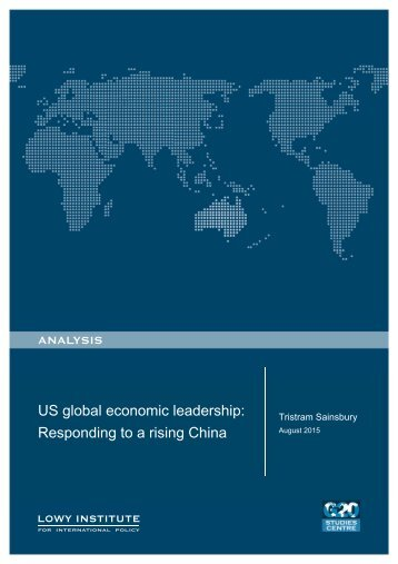 US global economic leadership Responding to a rising China