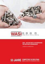 WASI - der WeltWeIte SyStempArtner für roStfreIe verbIndungen