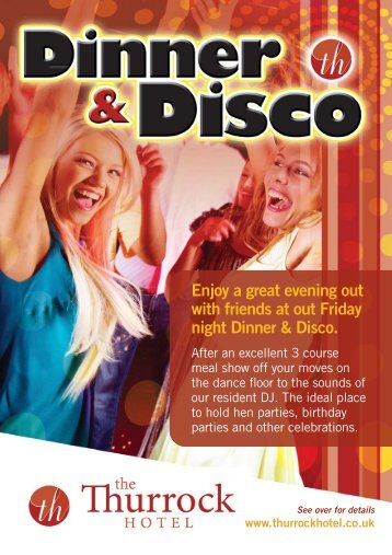 Enjoy a great evening out with friends at out Friday ... - Thurrock Hotel