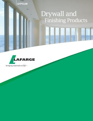 HEALTH AND SAFETY SUSTAINABILITY DRYWALL PRODUCTS FINISHING PRODUCTS