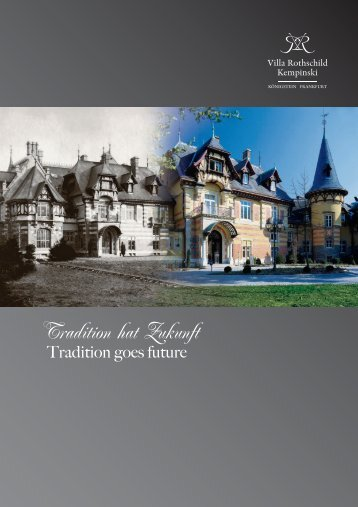 Tradition hat Zukunft - Kempinski Hotels