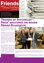 The exclusive 'Friends of Seychelles – Press' group has recently ...
