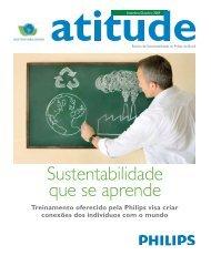 Revista Atitude: Setembro/ Outubro 2009 - Sustentabilidade - Philips
