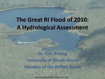 The Great RI Flood of 2010 A Hydrological Assessment