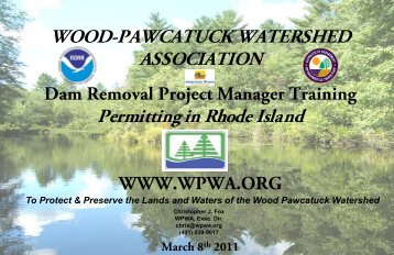 Dam Removal Project Manager Training WWW.WPWA.ORG