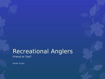 Recreational Anglers