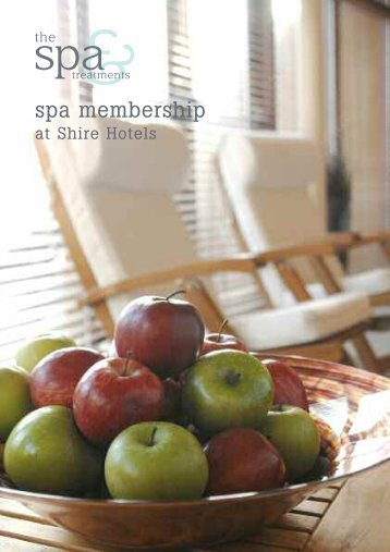 Spa membership brochure - Shire Hotels