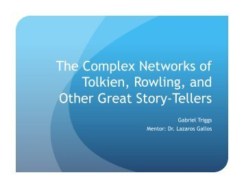 The Complex Networks of Tolkien Rowling and Other Great Story-Tellers