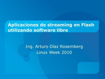 Aplicaciones de streaming en Flash utilizando software libre