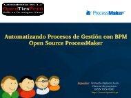 Automatizando Procesos de Gestión con BPM Open Source ProcessMaker