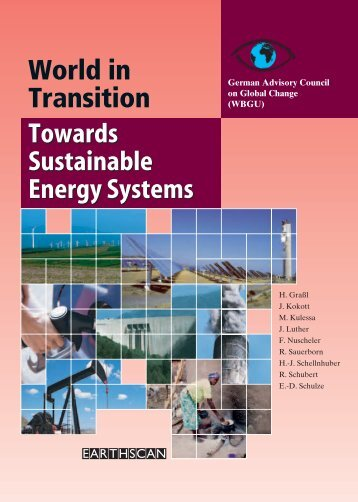 World in Transition 3 - Towards Sustainable Energy Systems - WBGU